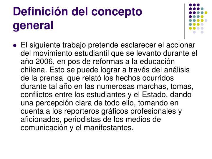 Definición del concepto general