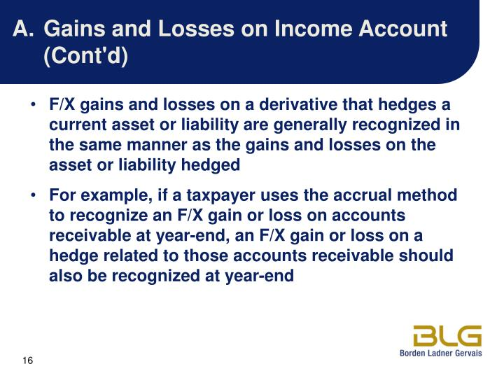 A.Gains and Losses on Income Account (Cont'd)