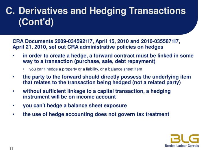 C.Derivatives and Hedging Transactions (Cont'd)