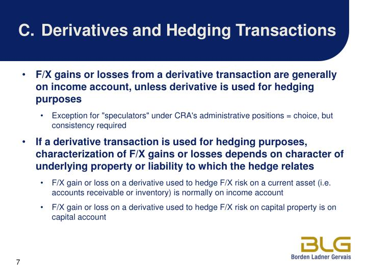 C.Derivatives and Hedging Transactions