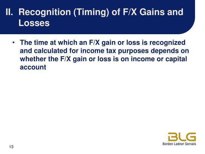 II.Recognition (Timing) of F/X Gains and Losses