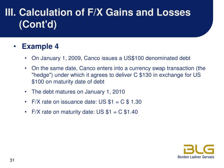 III.Calculation of F/X Gains and Losses (Cont'd)
