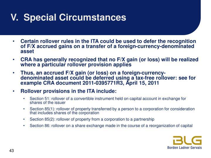 V.Special Circumstances