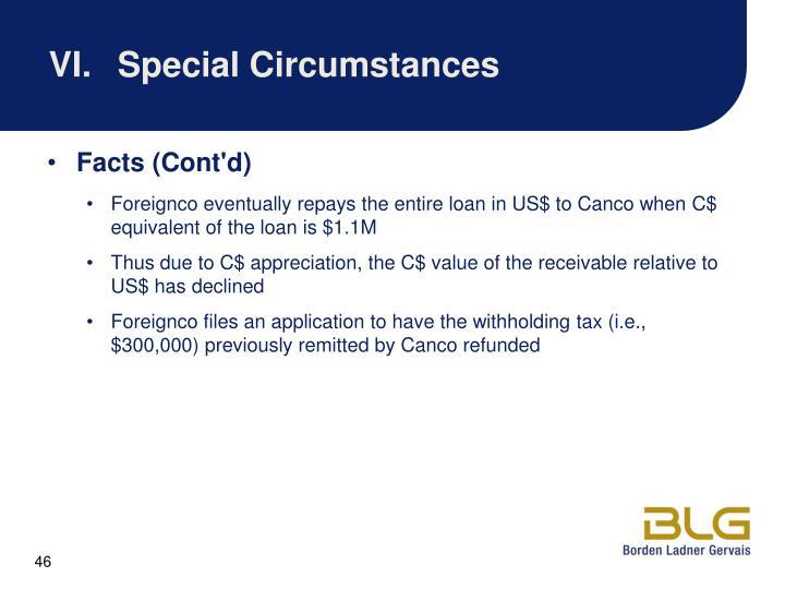 VI.Special Circumstances