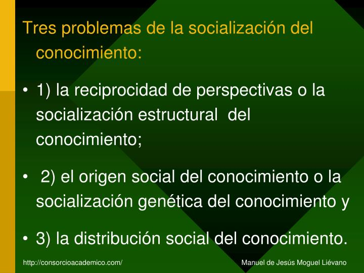 Tres problemas de la socialización del conocimiento: