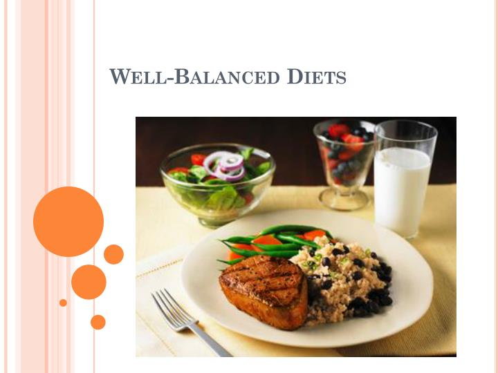 Well balanced diets