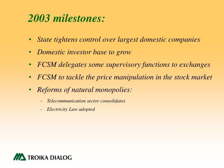 2003 milestones: