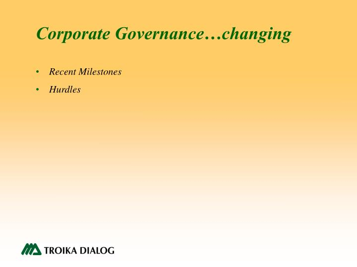 Corporate Governance…changing