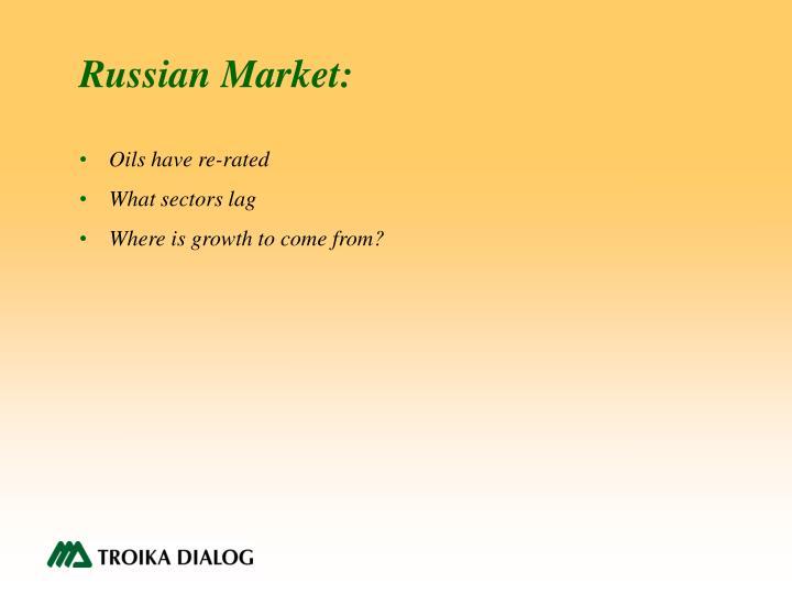 Russian Market: