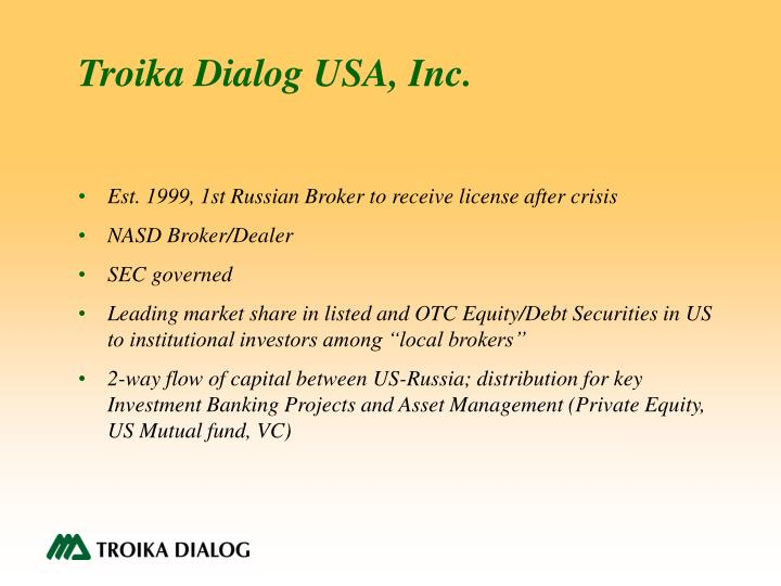Troika Dialog USA, Inc.