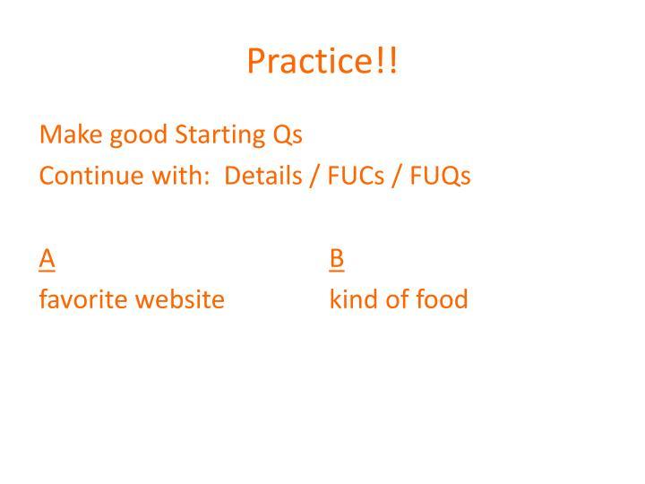 Practice!!