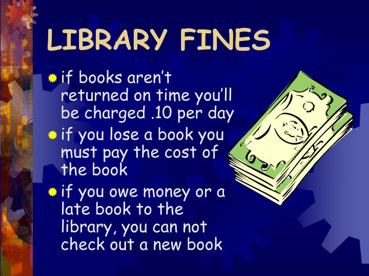 LIBRARY FINES