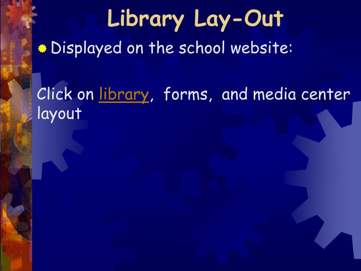 Library Lay-Out