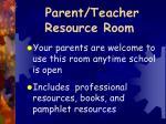 parent teacher resource room