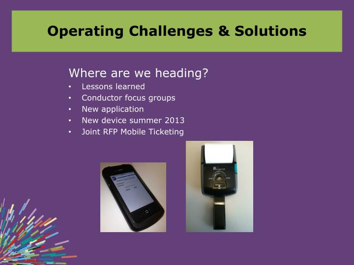 Operating Challenges & Solutions