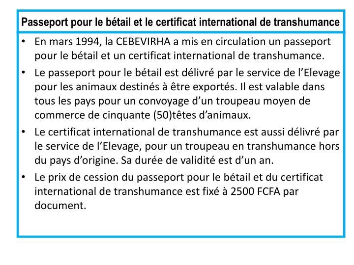 Passeport pour le bétail et le certificat international de transhumance