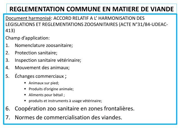 REGLEMENTATION COMMUNE EN MATIERE DE VIANDE