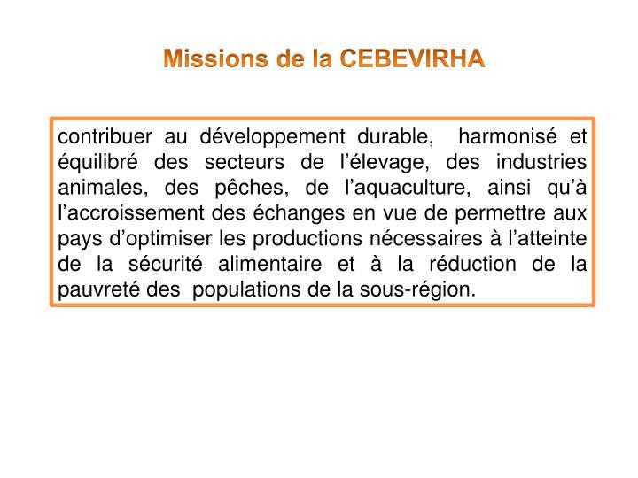 Missions de la CEBEVIRHA