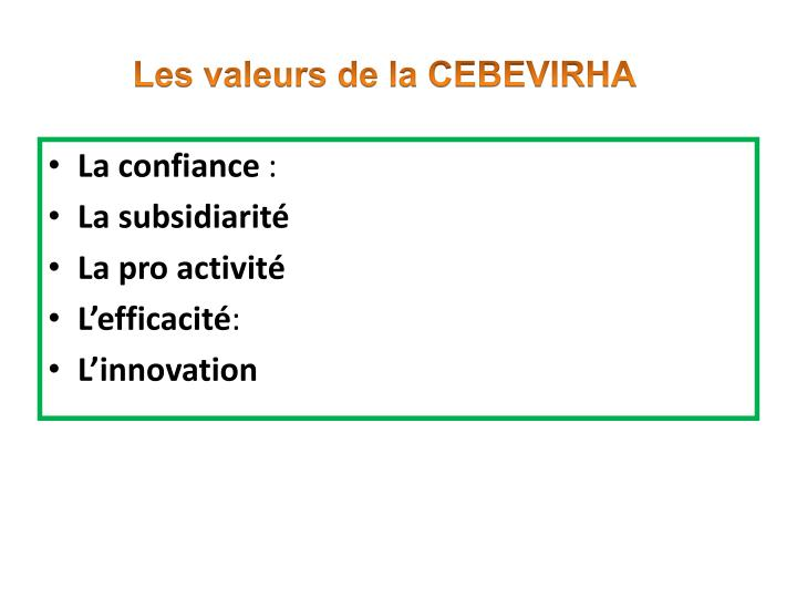 Les valeurs de la CEBEVIRHA