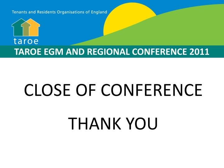 TAROE EGM AND REGIONAL CONFERENCE 2011