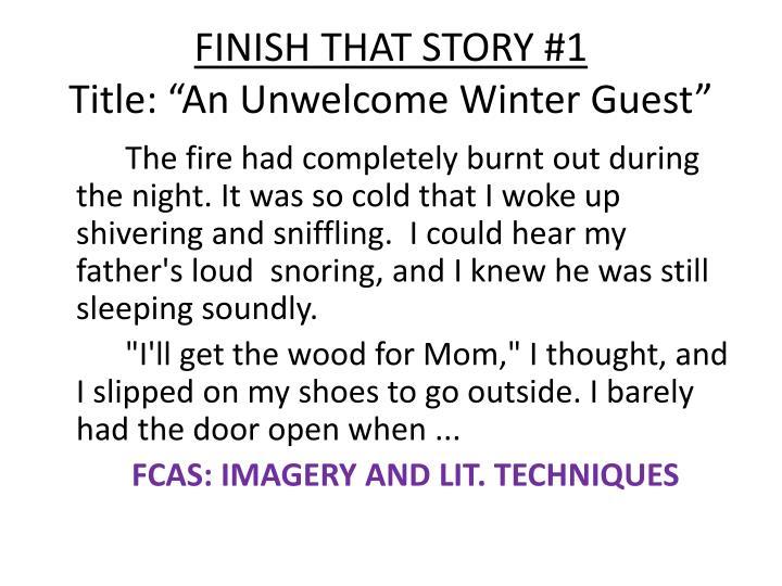 FINISH THAT STORY #1
