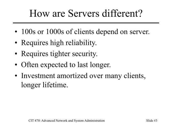 How are servers different