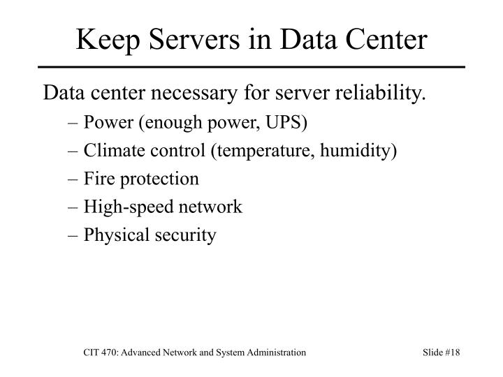 Keep Servers in Data Center