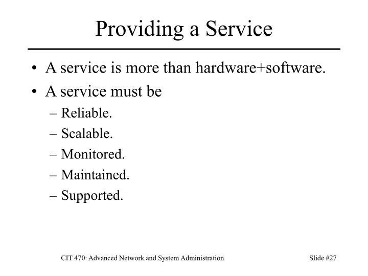 Providing a Service