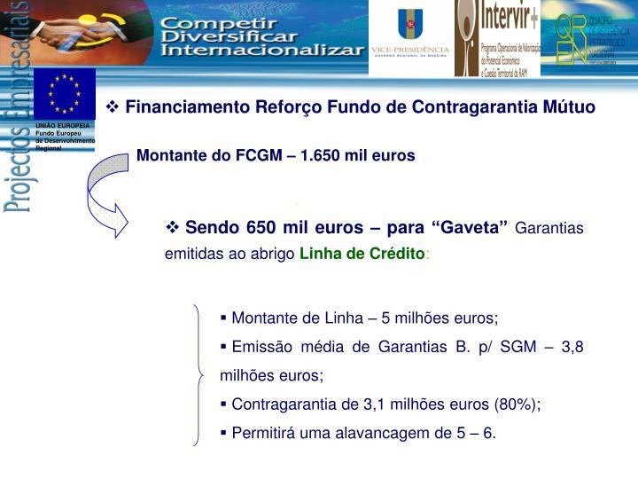 Financiamento Reforço Fundo de Contragarantia Mútuo