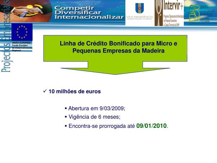 Linha de Crédito Bonificado para Micro e Pequenas Empresas da Madeira
