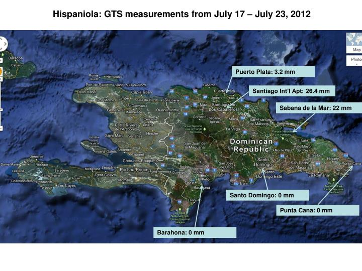Hispaniola: GTS measurements from July 17 – July 23, 2012