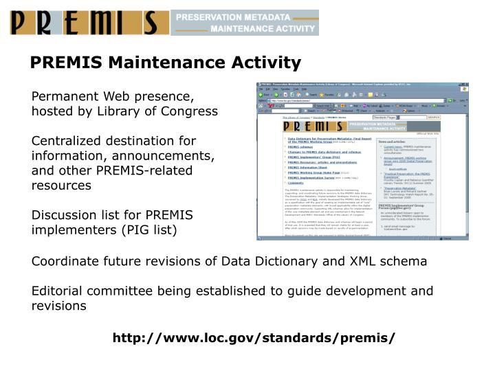 PREMIS Maintenance Activity
