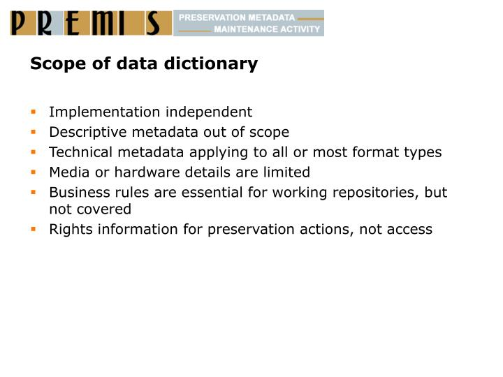 Scope of data dictionary