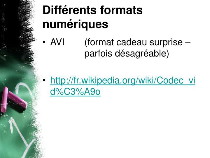 Différents formats numériques