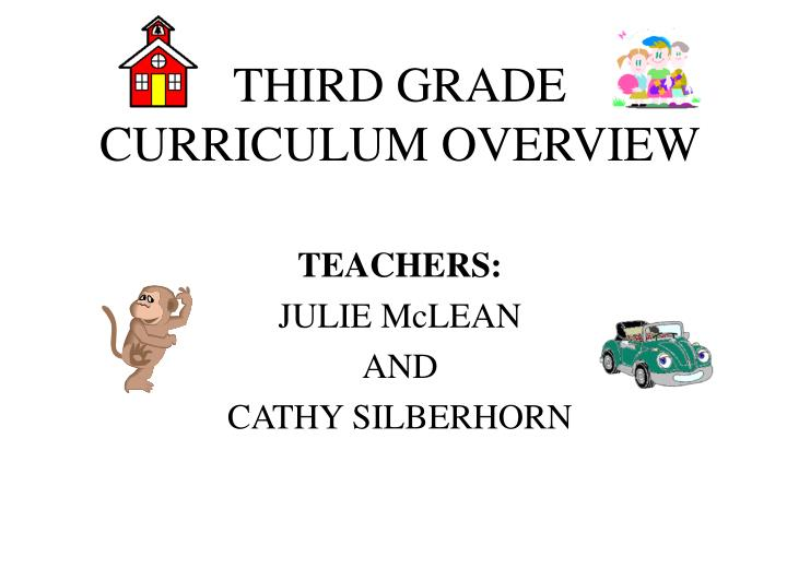 Third grade curriculum overview