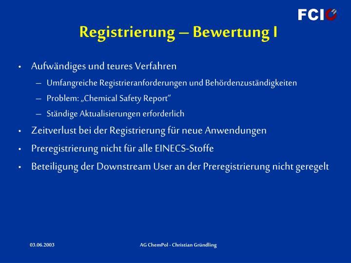 Registrierung – Bewertung I