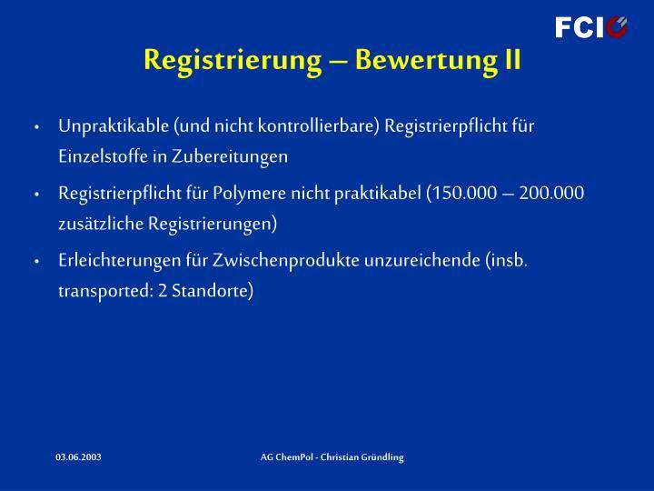 Registrierung – Bewertung II