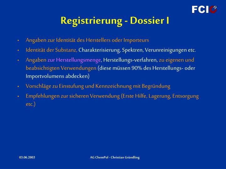 Registrierung - Dossier I