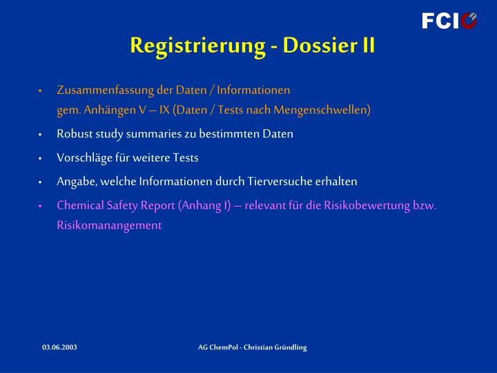 Registrierung - Dossier II