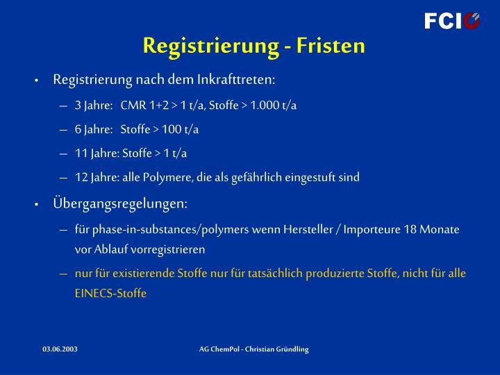 Registrierung - Fristen