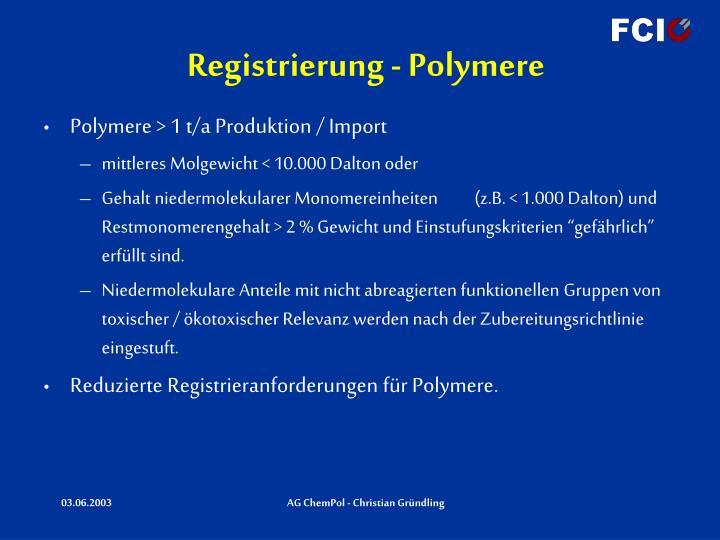 Registrierung - Polymere