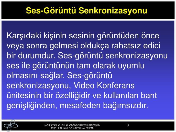 Ses-Görüntü Senkronizasyonu