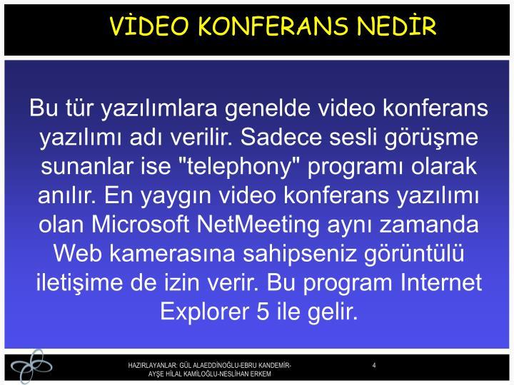 VİDEO KONFERANS NEDİR