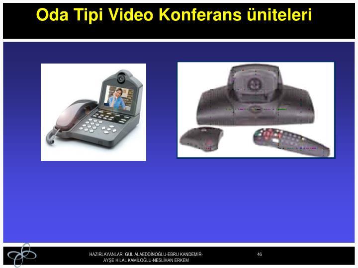 Oda Tipi Video Konferans üniteleri