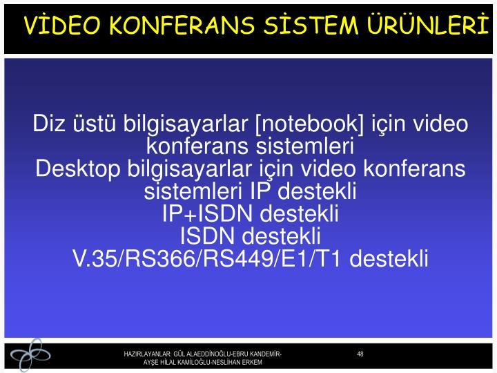 VİDEO KONFERANS SİSTEM ÜRÜNLERİ