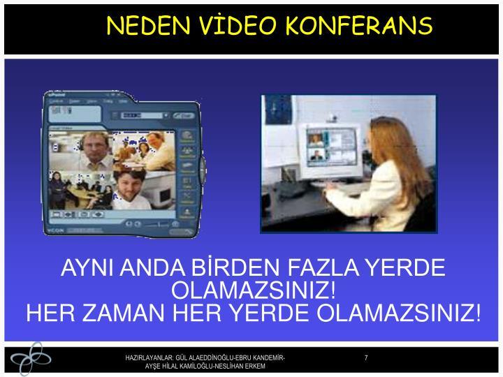 NEDEN VİDEO KONFERANS