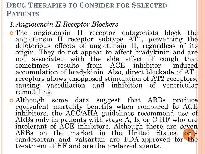 Drug Therapies to Consider for Selected Patients