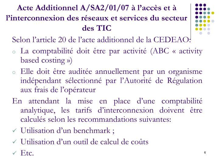 Acte Additionnel A/SA2/01/07 à l'accès et à l'interconnexion des réseaux et services du secteur des TIC
