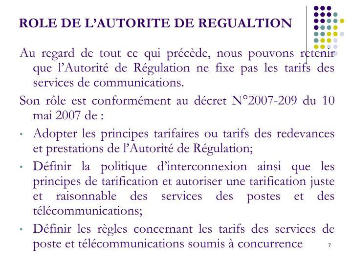 ROLE DE L'AUTORITE DE REGUALTION