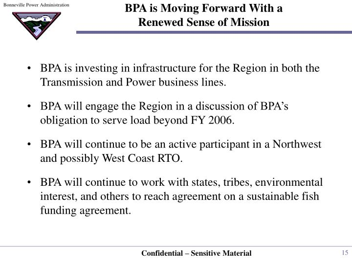 BPA is Moving Forward With a